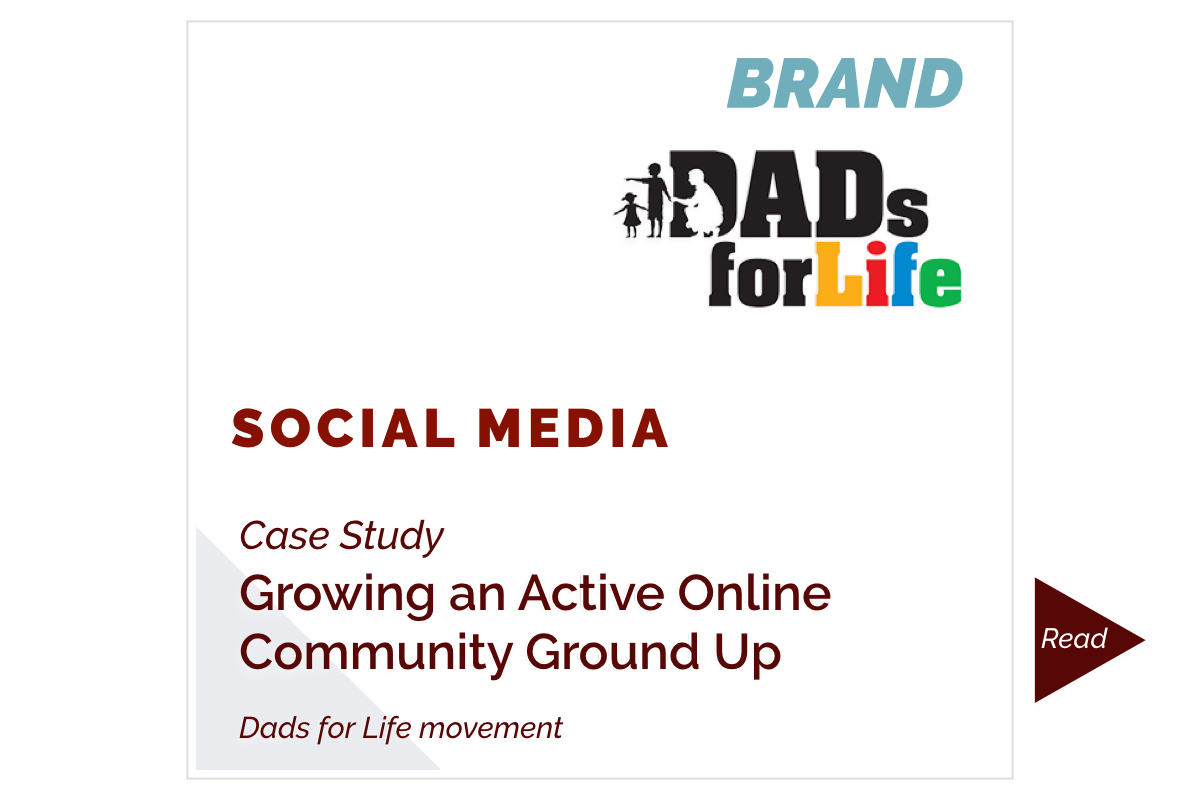 Growing an Active Online Community Ground Up (Dads for Life)