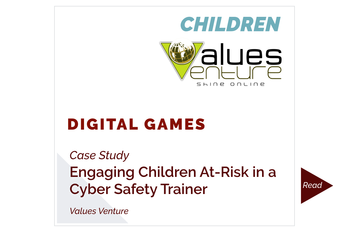 Engaging Children At-Risk in a Cyber Safety Trainer (Values Venture)